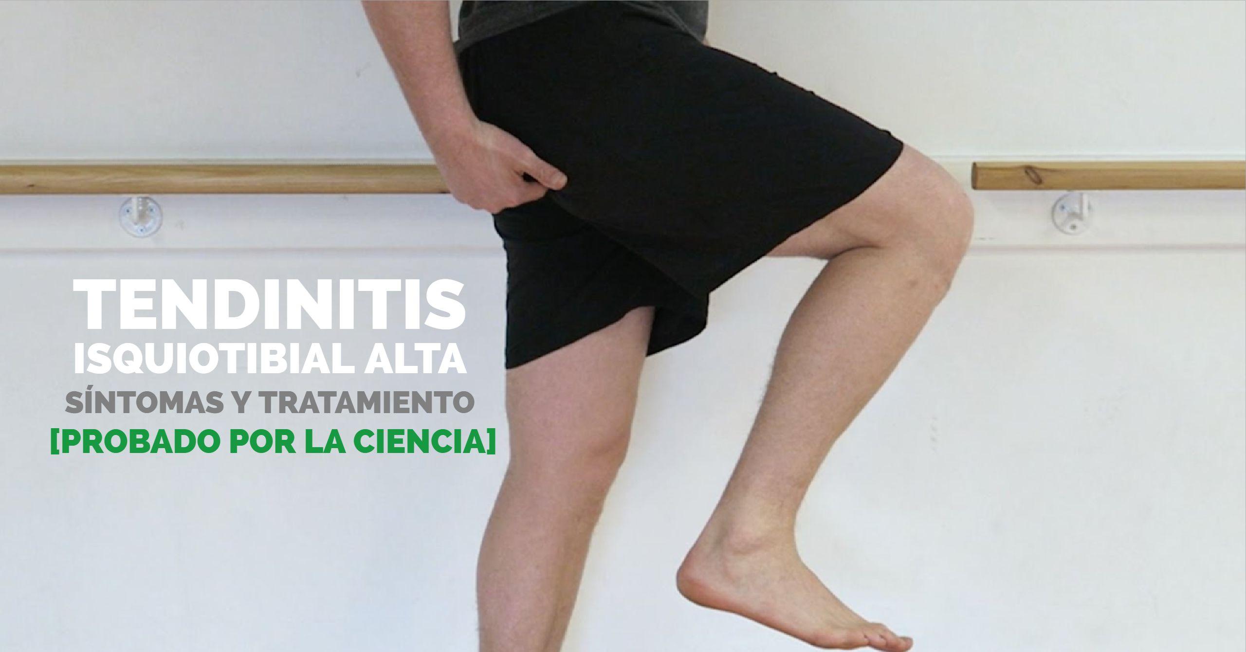 Tendinitis Isquiotibial Alta Síntomas Y Tratamiento Probado Por La Ciencia
