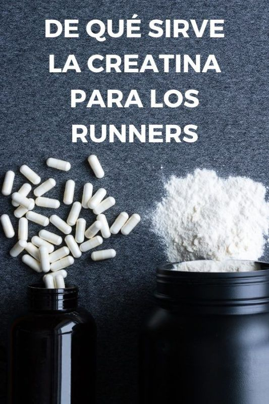 de qué sirve la creatina para los runners
