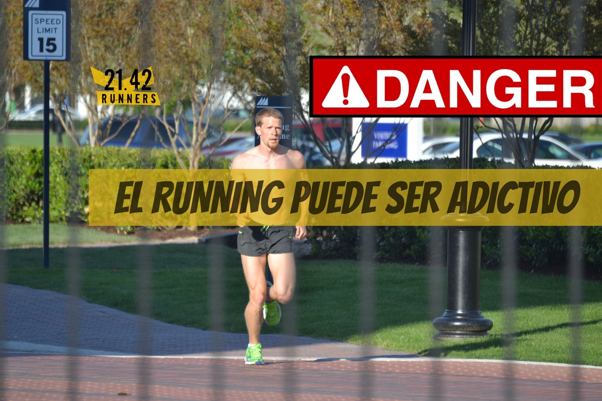 EL RUNNING PUEDE SER ADICTIVO