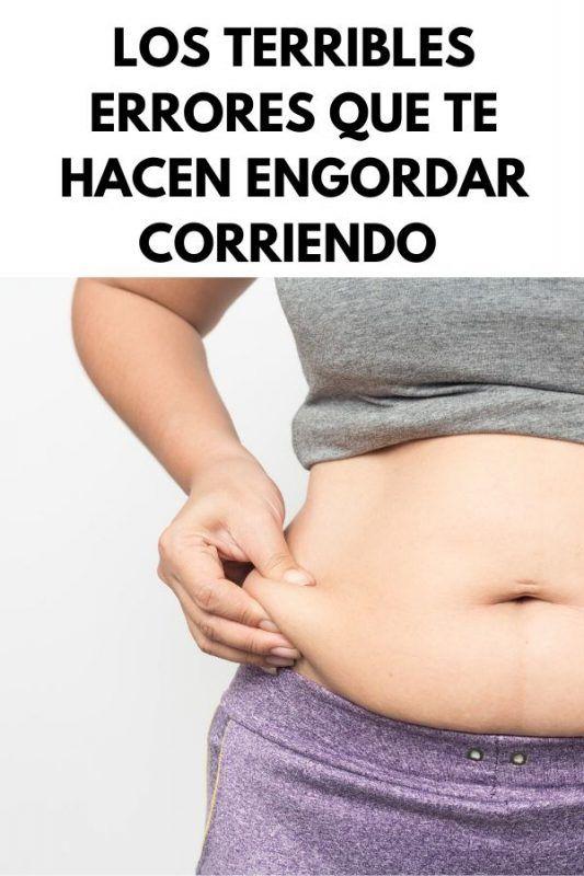 Errores que te hacen engordar corriendo