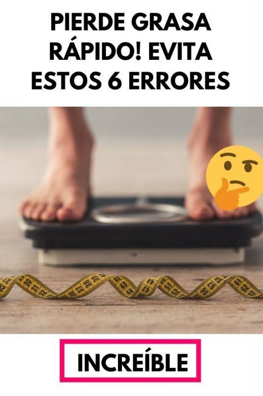 Pierde grasa RÁPIDO! Evita estos 6 errores