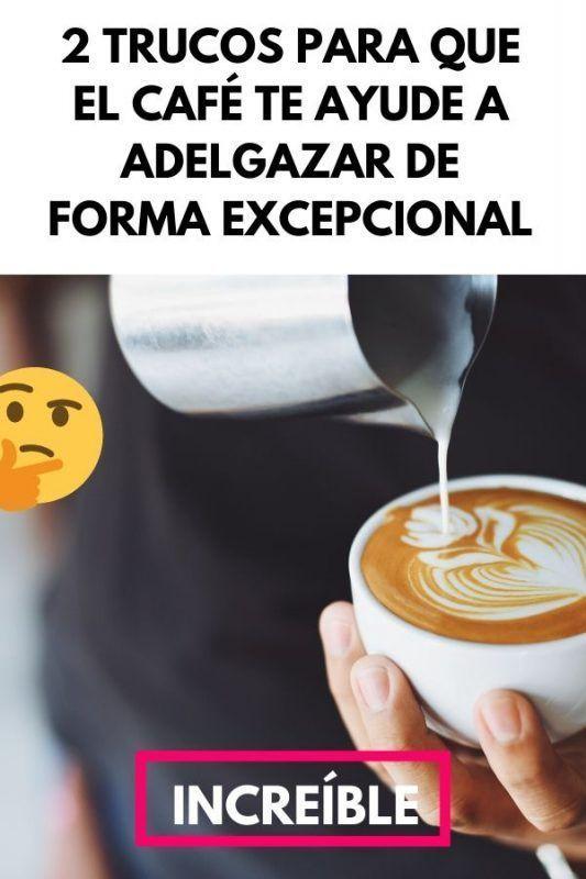 2 Trucos para que el CAFÉ te ayude a adelgazar de forma EXCEPCIONAL