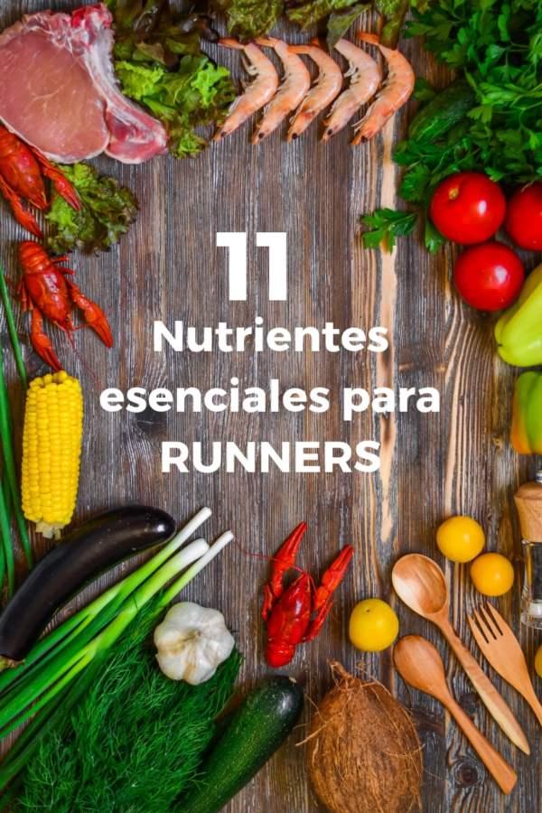 Once nutrientes esenciales para runners