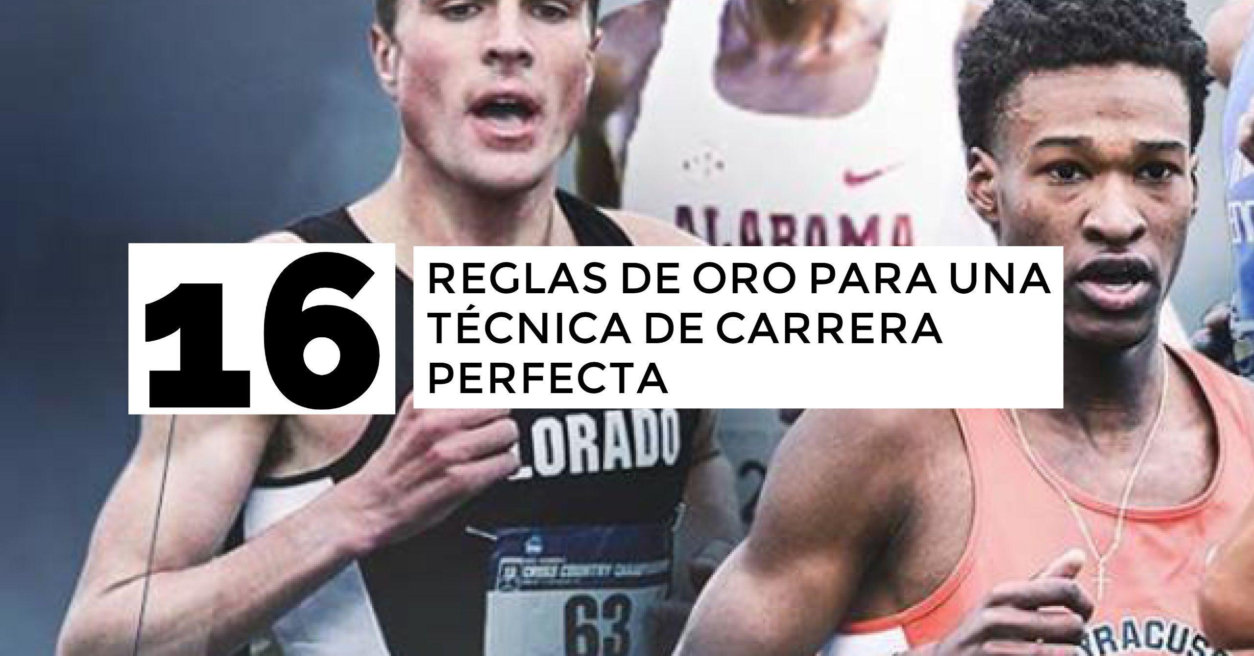 REGLAS DE ORO TECNICA DE CARRERA