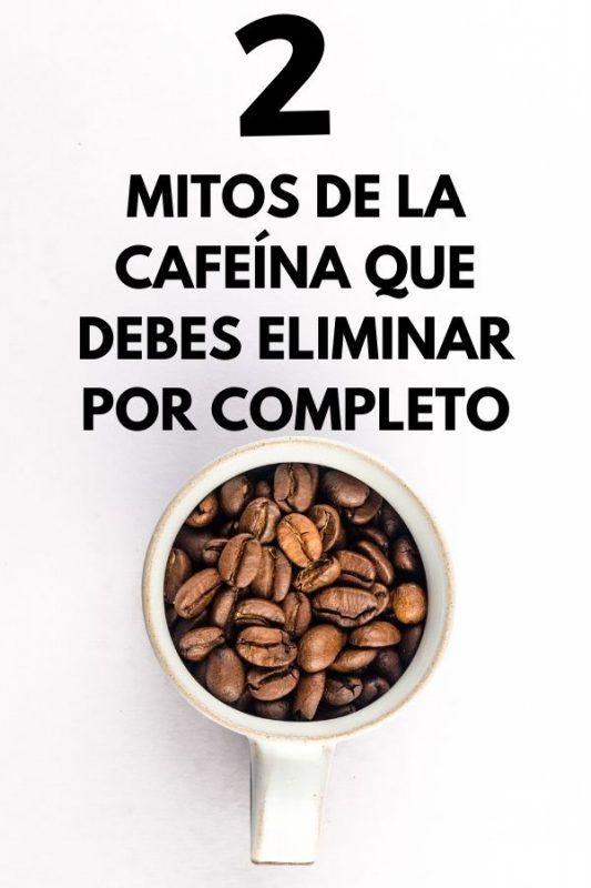 2 Mitos de la CAFEíNA que debes eliminar por completo 3