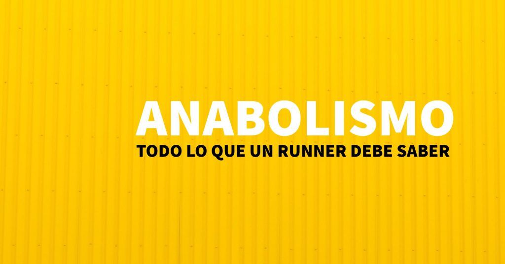 ANABOLISMO RUNNERS