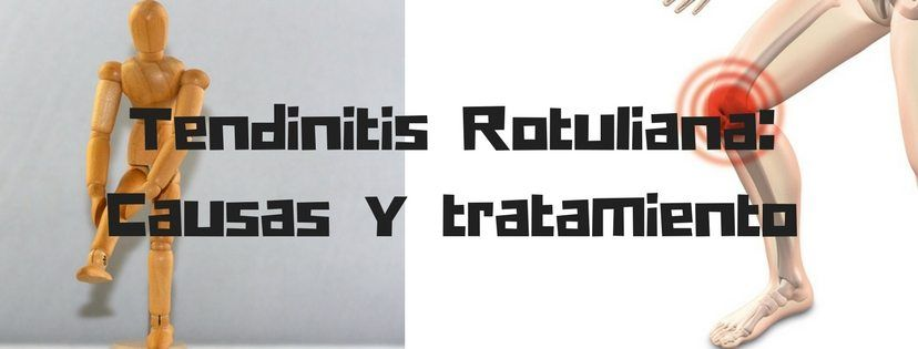 Tendinitis Rotuliana- Causas y tratamiento