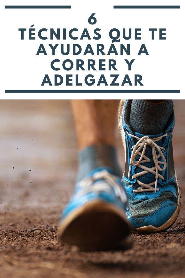 6 tecnicas para correr y adelgazar
