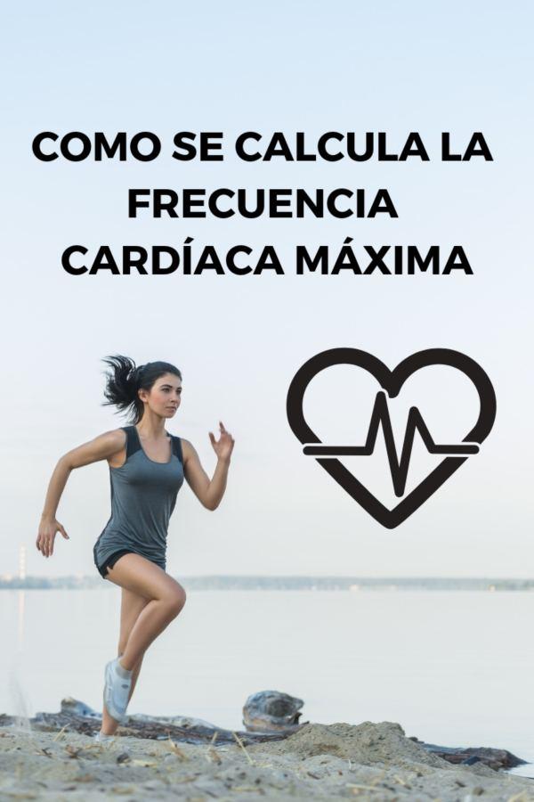 Como se calcula la frecuencia cardíaca máxima