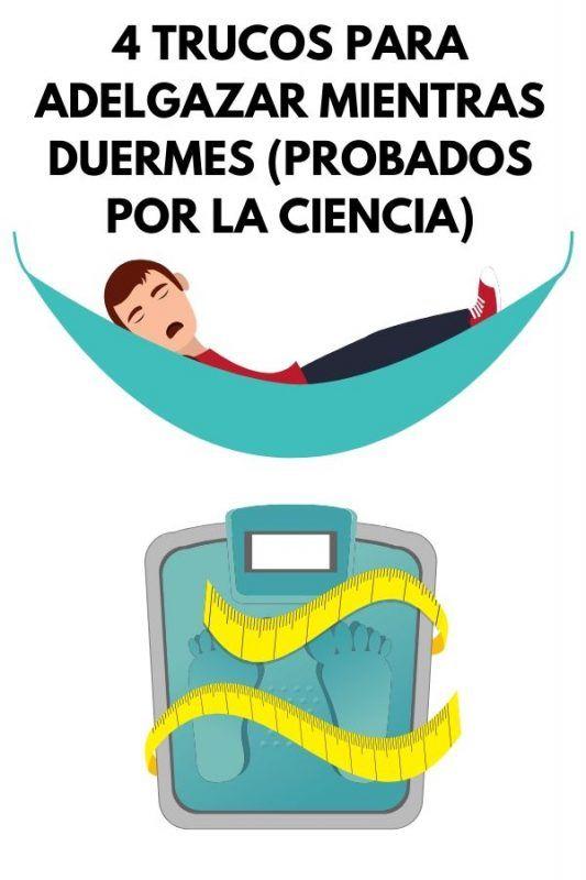 4 Trucos para adelgazar mientras duermes (PROBADOS POR LA CIENCIA)