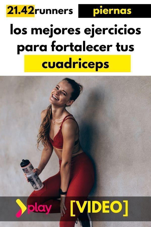 EJERCICIOS CUADRICEPS FUERTES