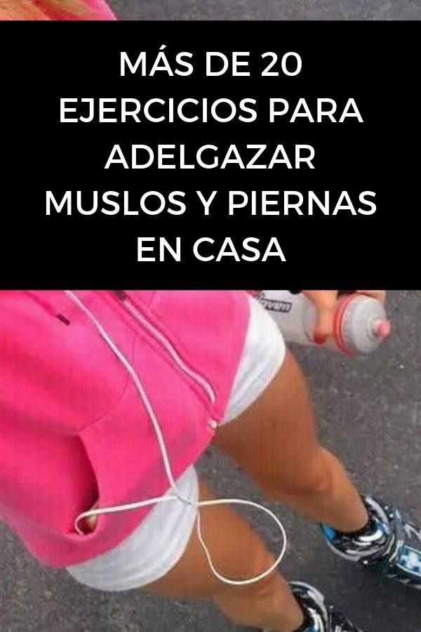 Los mejores ejercicios para adelgazar muslos y piernas en casa