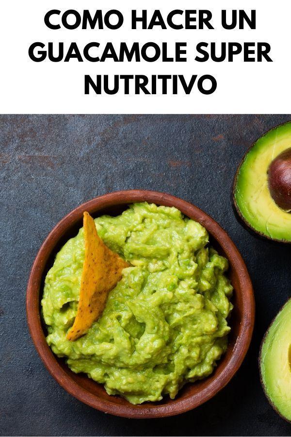 Como hacer un GUACAMOLE super nutritivo