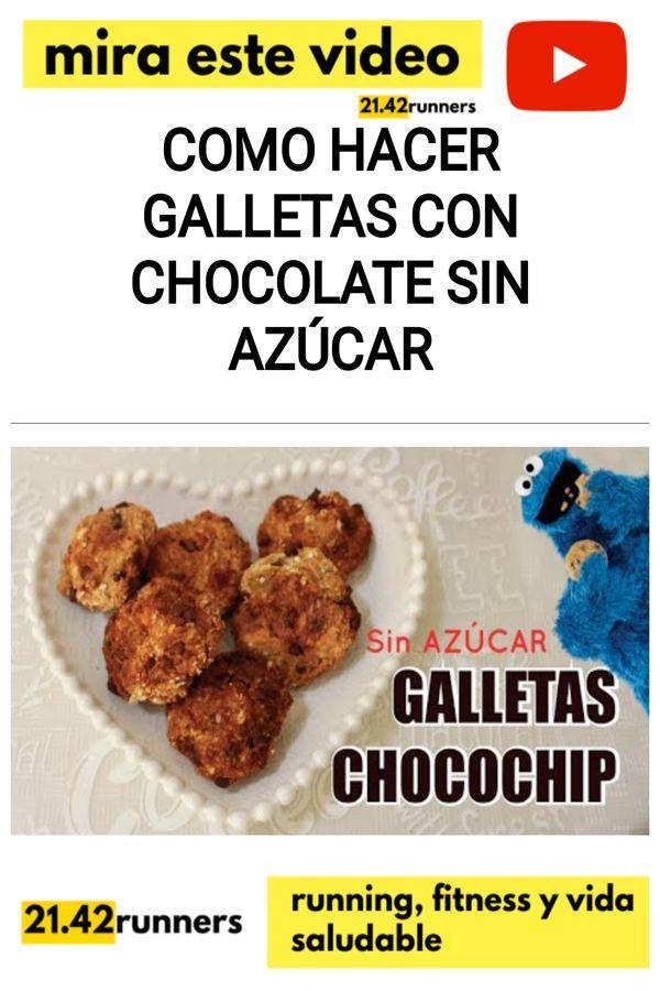 Como hacer GALLETAS CON CHOCOLATE sin azúcar