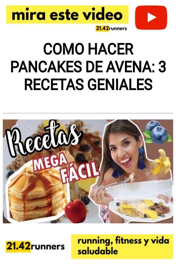 Como hacer pancakes de avena: 3 RECETAS GENIALES