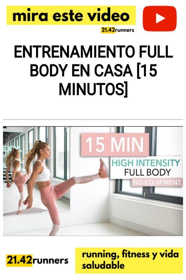 Entrenamiento FULL BODY en casa [15 minutos]
