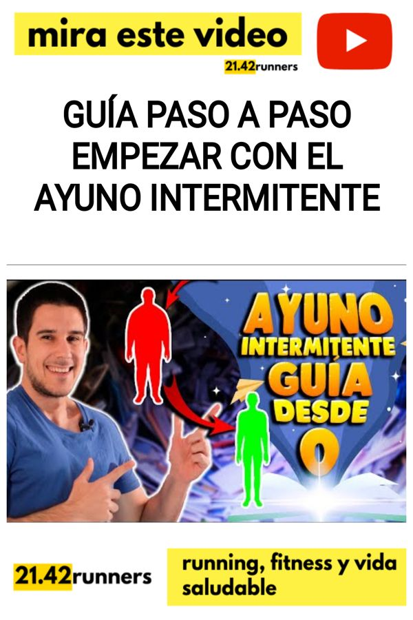 Guía PASO A PASO empezar con el AYUNO INTERMITENTE
