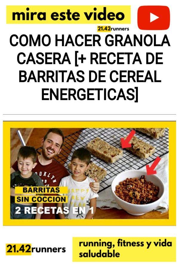 Como hacer granola casera [+ receta de barritas de cereal energeticas]