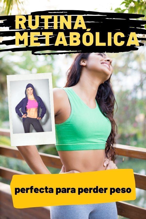 como perder peso con esta rutina metabolica