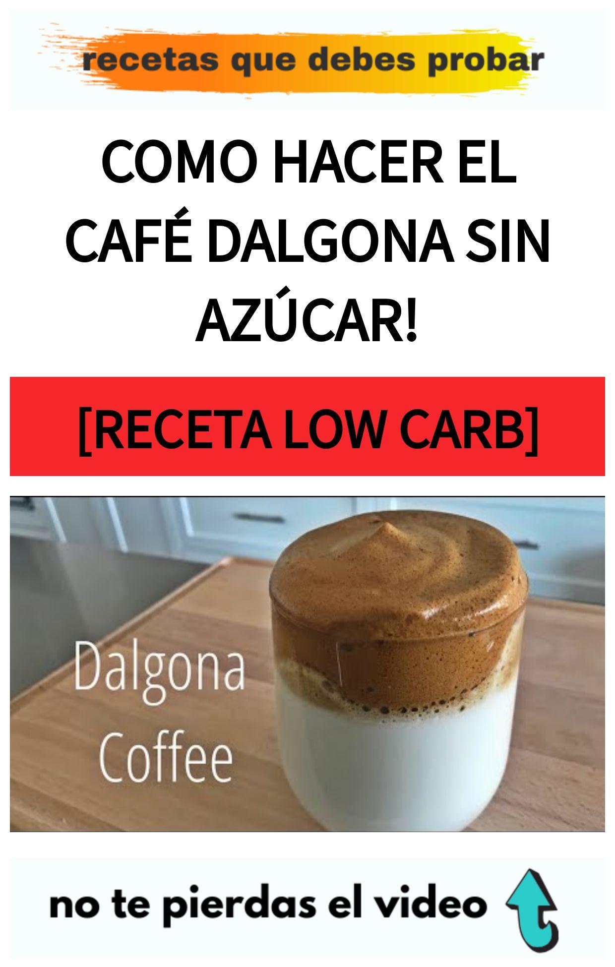 Como hacer el CAFÉ DALGONA sin azúcar!