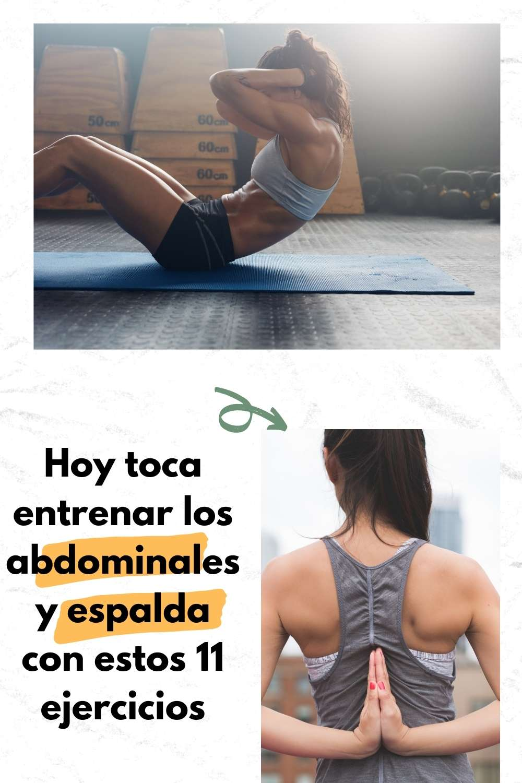 Hoy toca entrenar los abdominales y espalda con estos 11 ejercicios