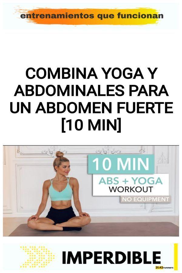 Combina YOGA y ABDOMINALES para un abdomen fuerte [10 min] 12