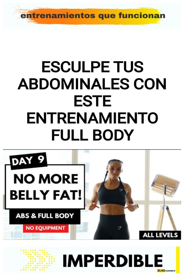 Esculpe tus abdominales con este entrenamiento FULL BODY 1