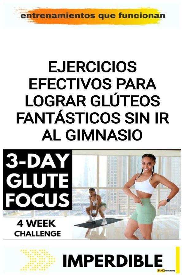 Ejercicios EFECTIVOS para lograr glúteos fantásticos sin ir al gimnasio