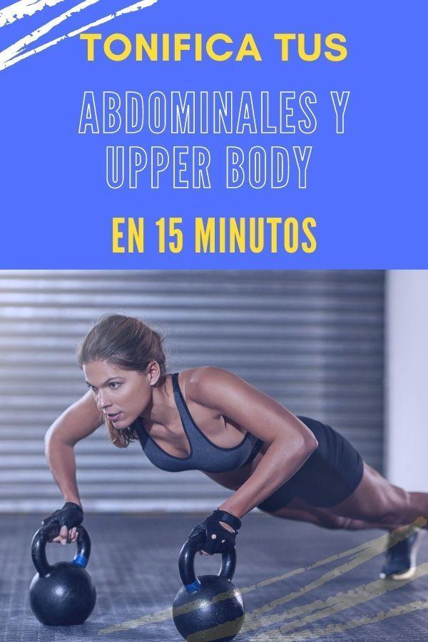 Tonifica tu UPPER BODY y obtén un ABDOMEN DE ACERO con esta rutina de 15 minutos!