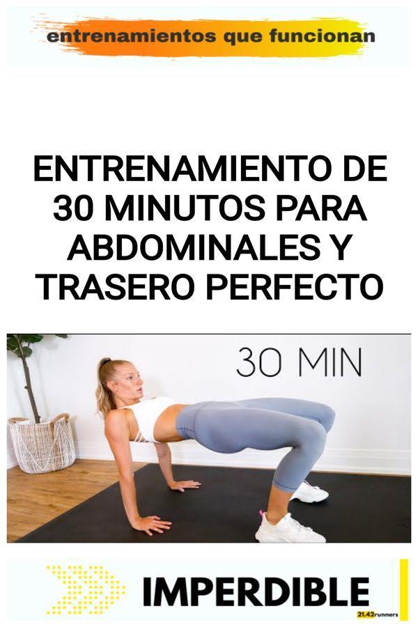 Entrenamiento de 30 MINUTOS para ABDOMINALES y TRASERO perfecto