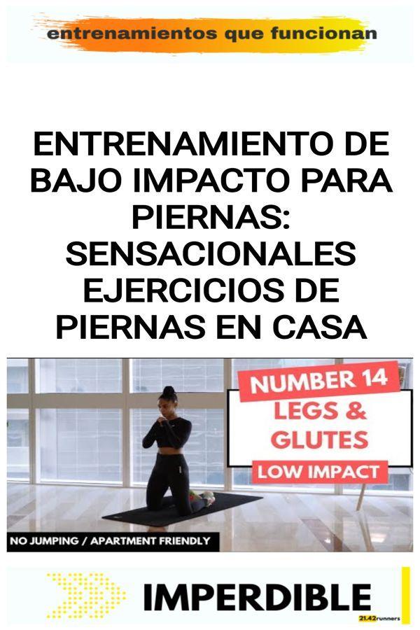 Entrenamiento de BAJO IMPACTO para piernas: Sensacionales ejercicios de piernas en casa