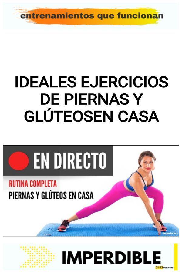 Ideales ejercicios de piernas  y glúteos en casa