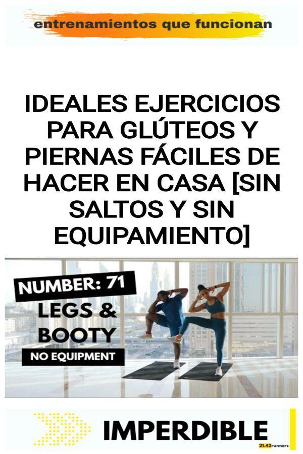 Ideales ejercicios para GLÚTEOS y PIERNAS fáciles de hacer en casa [SIN SALTOS y SIN EQUIPAMIENTO]