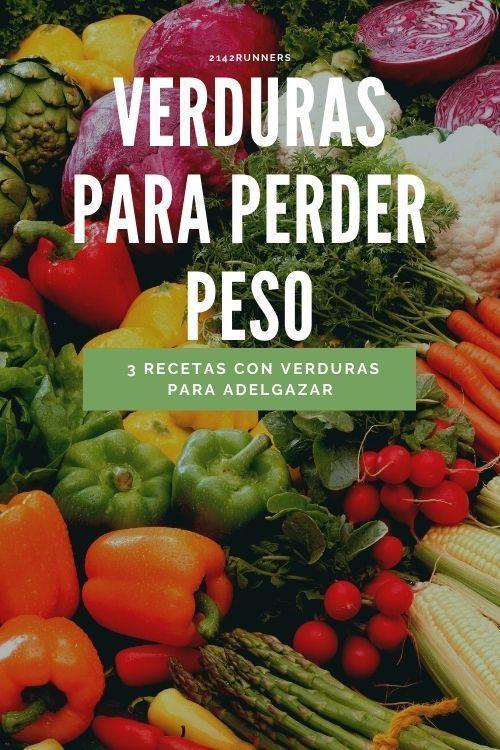 Verduras para PERDER PESO